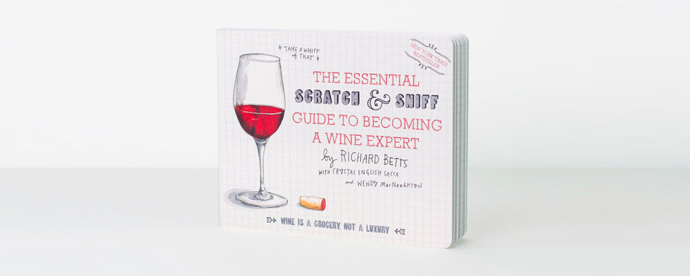 A Scratch & Sniff Wine Guide